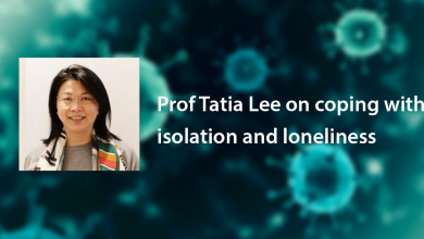Photo of Prof Tatia Lee on coping with isolation and loneliness